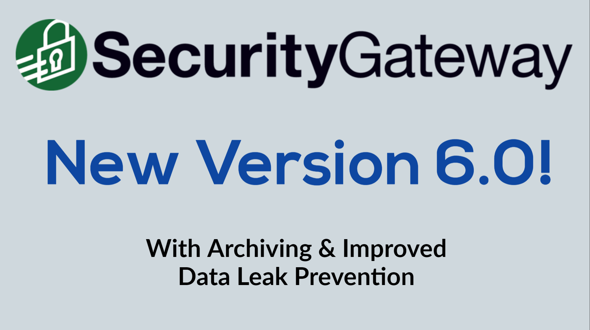 SecurityGateway 6.0 with Archiving